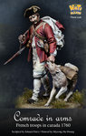 Camrade in Arms - French  Troops Canada 1760